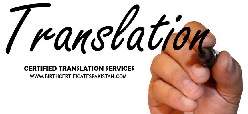 Certified Documents Translation Services in Pakistan